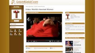 Catch4Catch.com Free Christian Dating site - Heaviest Woman WORLD RECORD!