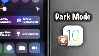 Get Dark Mode on iOS 10 | Cydia Setup