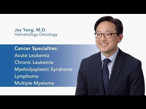 Meet Dr. Jay Yang - Hematology Oncology video thumbnail