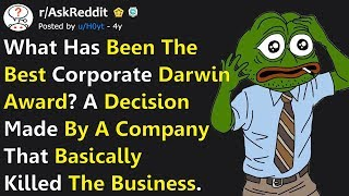 People Reveal Worst Corporate Decisions That Completely Ruined Their Companies Business r/AskReddit