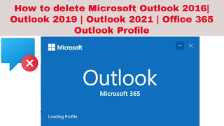 How to delete Microsoft Outlook 2016 Profile and create a new one