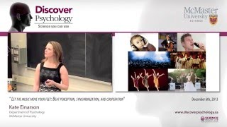 Discover Psychology - Kate Einarson: Let the Music Move Your Feet