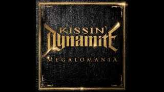Kissin Dynamite - Megalomania (FULL ALBUM)