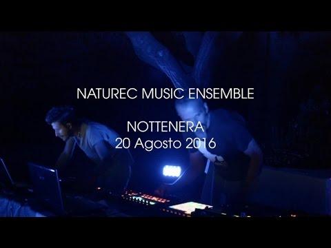 Naturec Music Ensemble - Nottenera | 20 Agosto 2016