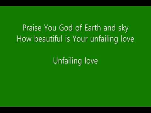 Chris Tomlin - Unfailing Love (with Lyrics)