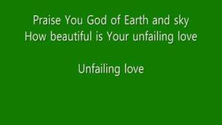 Watch Chris Tomlin Unfailing Love video