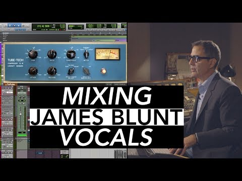 Mixing James Blunt Vocals - Tony Maserati