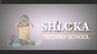 shloka techno school