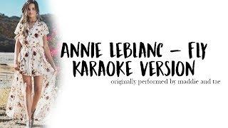 Annie Leblanc - Fly Karaoke Version [SING LIKE ANNIE!!]