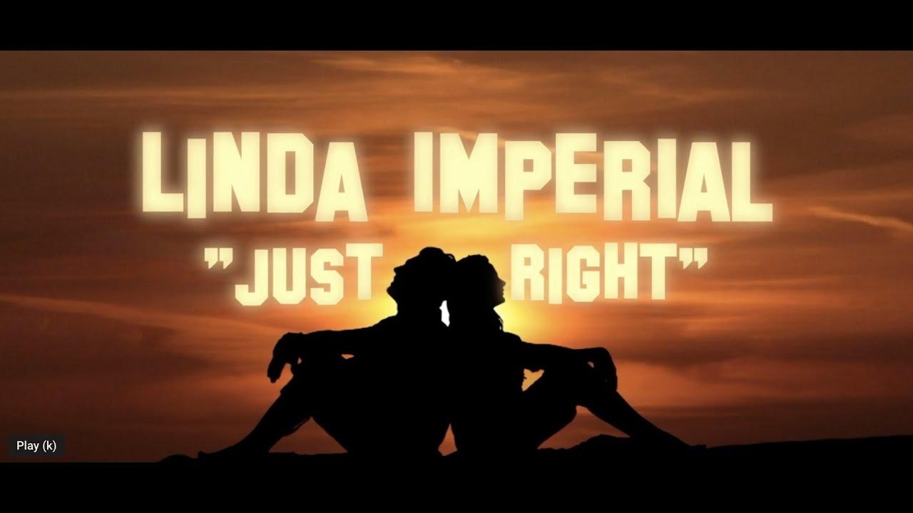 "Linda Imperial - ""Just Right"" - Lyric Video"