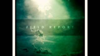 Field Report - Incommunicado