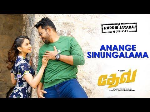 Dev - Anange Sinungalama Video Teaser (Tamil) | Karthi | Rakulpreet | Harris Jayaraj