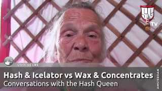Hash & Iceolator vs Wax & Concentrates; The Queen of Hash, Mila Speaks - Smokers Guide TV Amsterdam