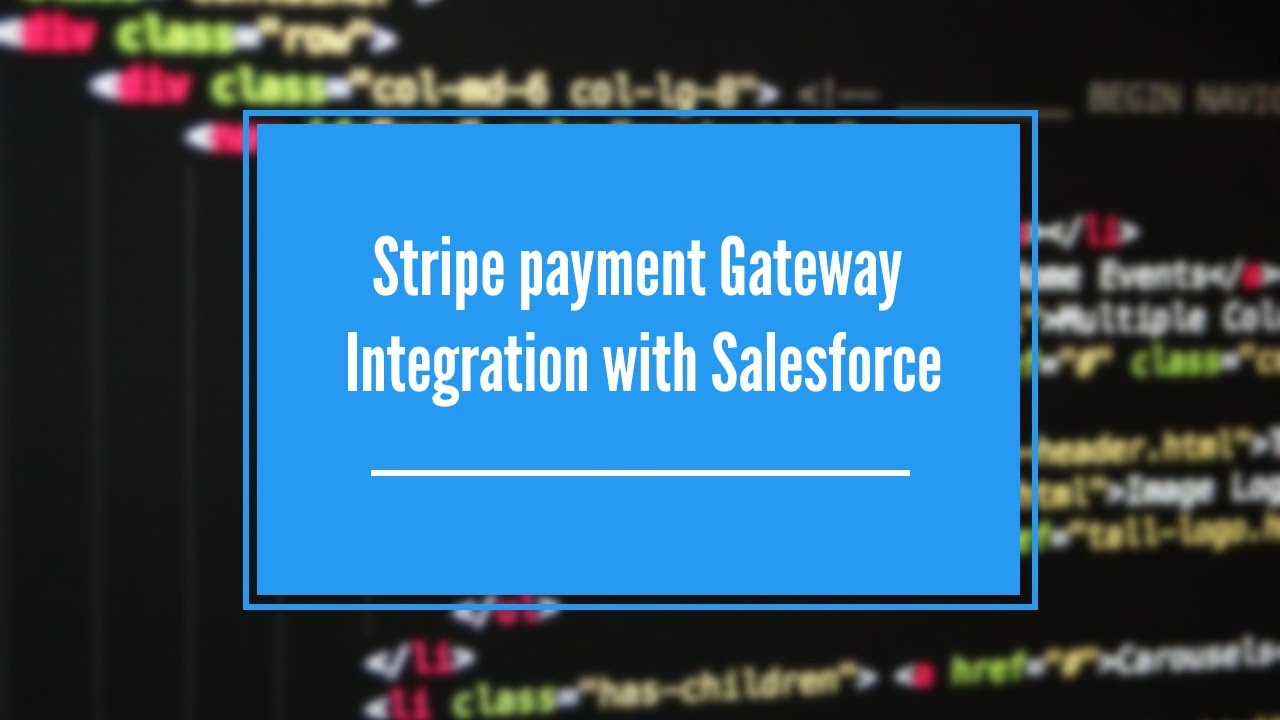Stripe payment Gateway Integration with Salesforce