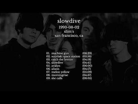 Slowdive - 1993-08-02 San Francisco, CA [live]