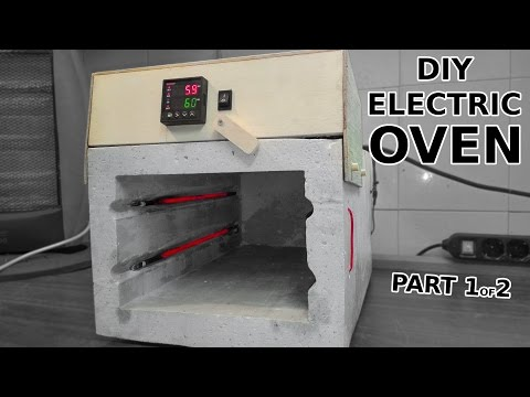 DIY Electric Oven With PID Controller. Part 1 of 2