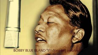 "Bobby ""Blue"" Bland - If I Don"