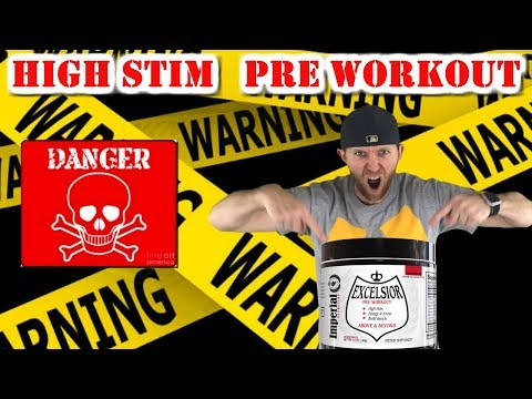 Attention Stim Junkies!! | Excelsior pre workout review by Imperial Nutrition