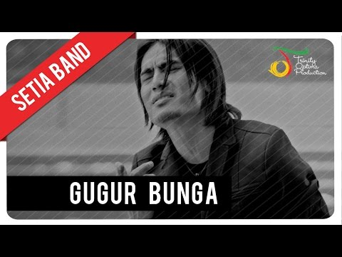 setia-band---gugur-bunga-|-official-video-clip