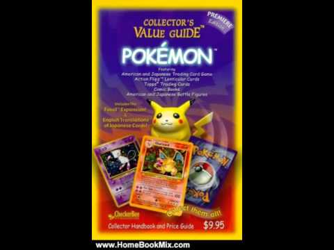 Home Book Review: Pokemon Collectors Value Guide: Secondary Market Price Guide and Collector Han...