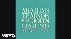 Meghan Trainor - Like I'm Gonna Lose You (Official Audio) ft. John Legend