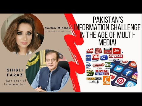 Pakistan's Information Challenge in the Age of Multi-Media! Exclusive with Minister of Information