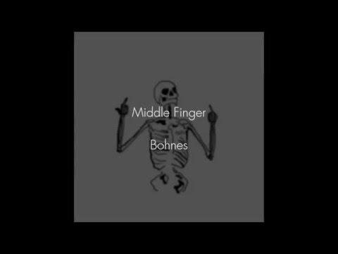middle finger :: bohnes [lyrics]