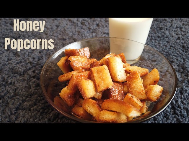 Crispy Honey Popcorns | Yummy Kids Snack Recipe From the Left Over Bread Crust | Desert Food Feed