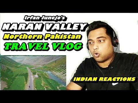 Travel Vlog - NARAN VALLEY | Northern Pakistan | Mayank Reacts | Irfan Junejo Vlog |