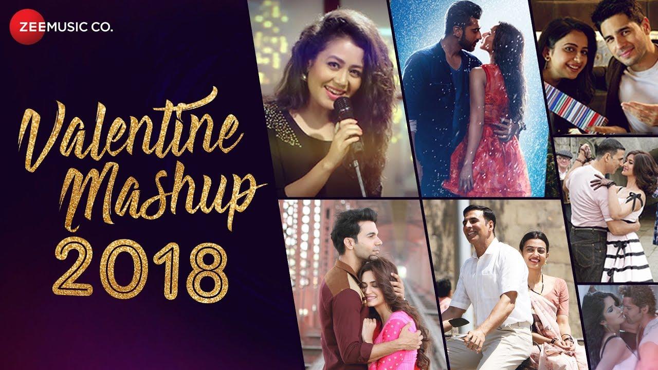 Valentine Mashup 2018   Zee Music Company