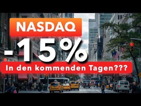 Nasdaq 100: -15% in den kommenden Tagen???