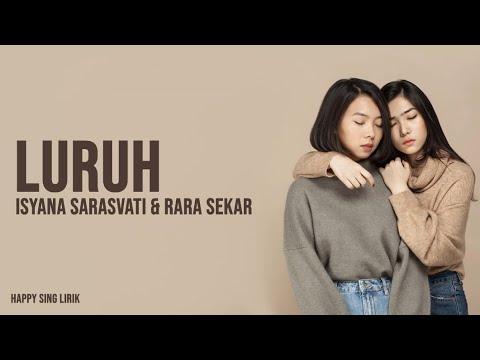 Luruh - Isyana Sarasvati, Rara Sekar (Lirik)