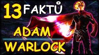 13 FAKTŮ: Adam Warlock