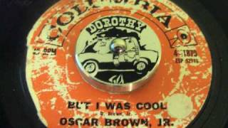 Oscar Brown, Jr. - But I Was Cool