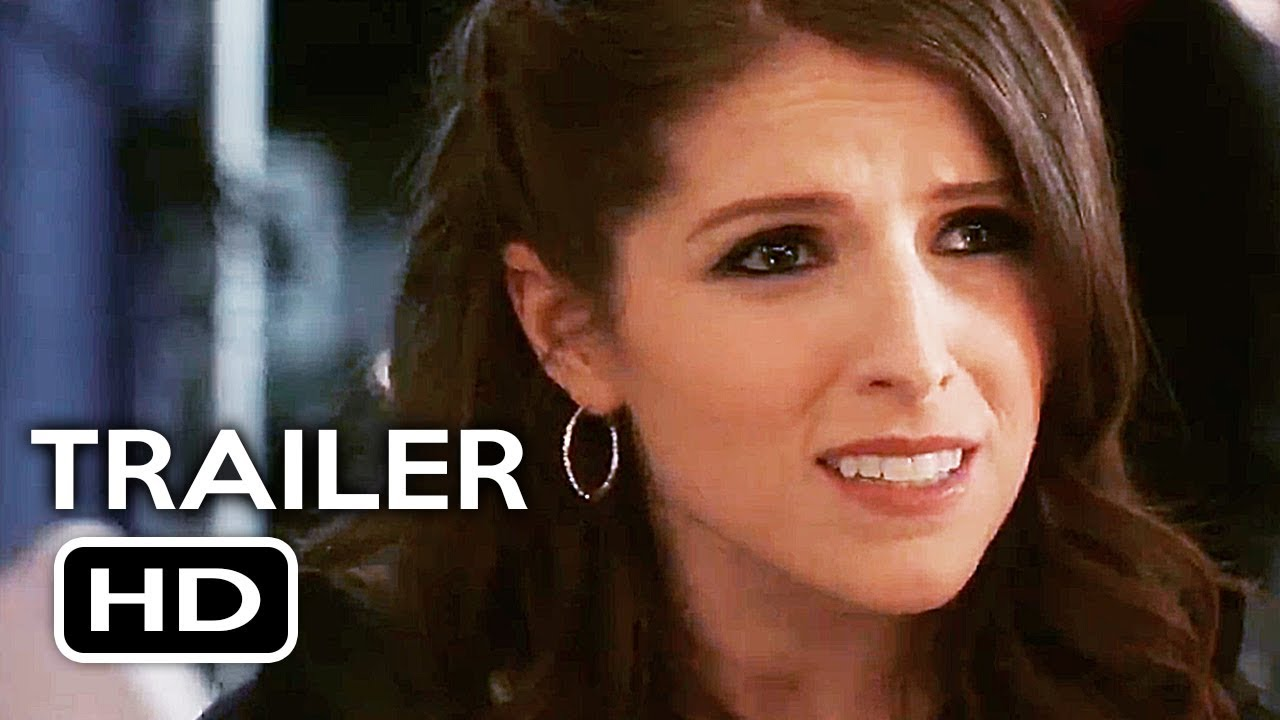 Pitch Perfect 3 Official Trailer 2 2017 Anna Kendrick