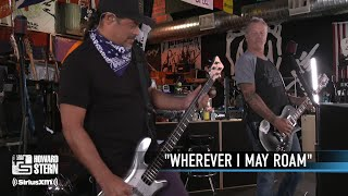 Metallica: Wherever I May Roam (The Howard Stern Show - August 12, 2020) YouTube Videos