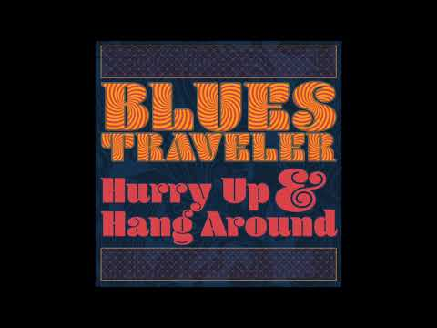 Blues Traveler 'The Touch She Has' Mp3