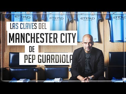 Las CLAVES del ESPECTACULAR Manchester CITY de GUARDIOLA