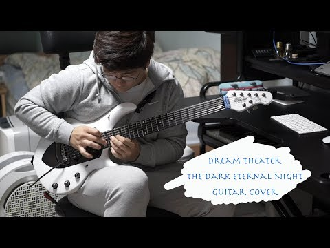 Dream Theater - The Dark Eternal Night guitar cover