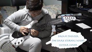 Dream Theater - The Dark Eternal Night guitar cover