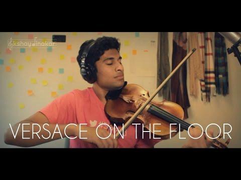 Versace On The Floor (Bruno Mars) - Violin Cover - Akshay Dinakar