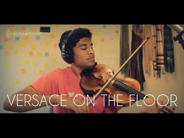 Versace On The Floor Bruno Mars Violin Cover Akshay Dinakar Youtube