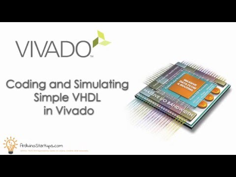 Coding and Simulating Simple VHDL in Vivado