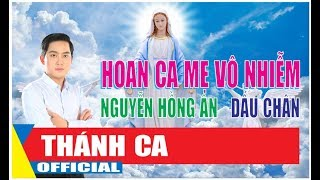 🎼🎧[MV] - Hoan ca Mẹ Vô Nhiễm - Nguyễn Hồng Ân l Dấu Chân official l