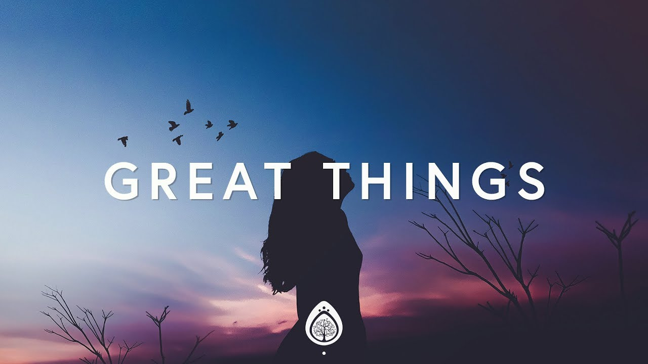 Phil Wickham ~ Great Things (Lyrics) - YouTube on Outstanding Things  id=18629