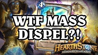 WTF MASS DISPEL? [Hearthstone Ranked Gameplay]