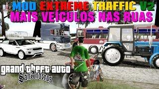 GTA MOD EXTREME TRAFFIC Mais Veículos nas Ruas PARA GTA SA FULL HD 1080p60