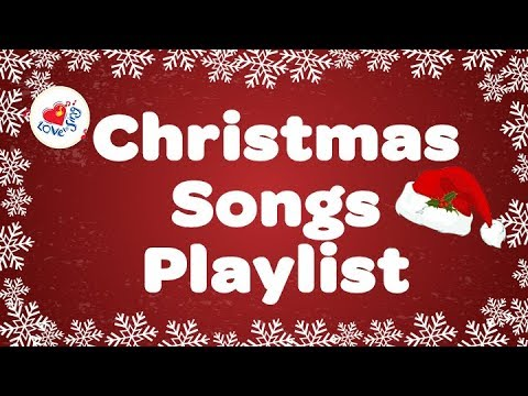 Christmas Songs Playlist 2017 with Lyrics | Christmas Carols ...