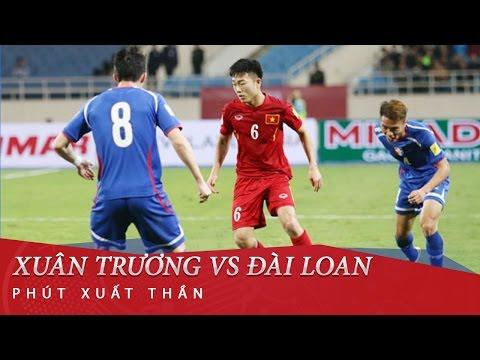 Xuân Trường vs Đài Loan (TQ) - Vòng loại World Cup 2018
