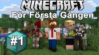 En Noobs Resa i Minecraft #1 | Med Ufosxm & KomigenLena